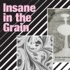 To Ol Insane In The Grain