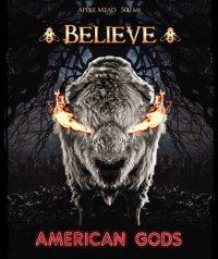 B Nektar Believe American Gods 16.9oz Btls